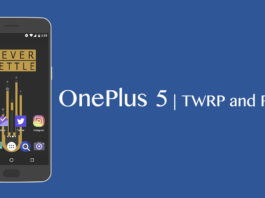 Install TWRP and Root OnePlus 5