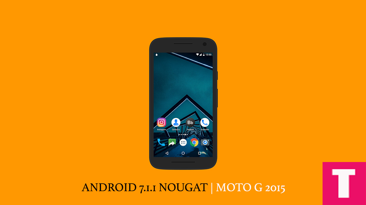 Download] Stock Android 7 1 1 Nougat Ported ROM On Moto G