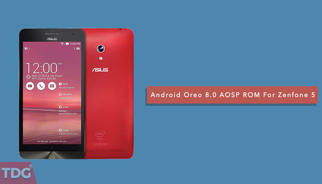 7016f9e54 Download and Install Android 8.0 Oreo AOSP ROM on ASUS Zenfone 5