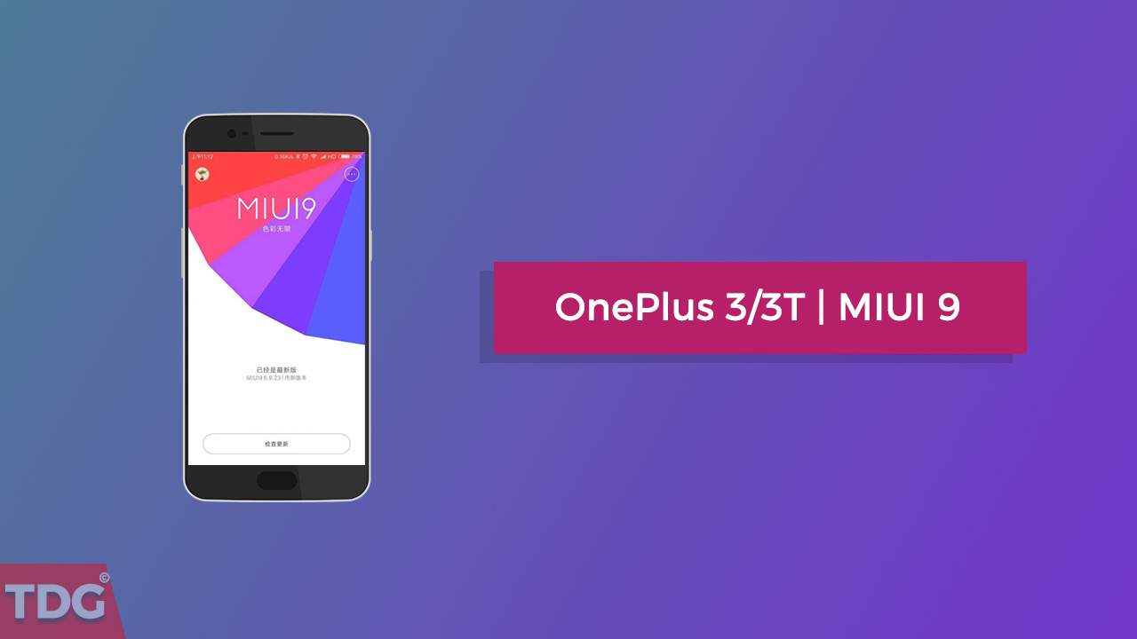 Install MIUI 9 On OnePlus 3 and 3T | Android 7.0 Nougat