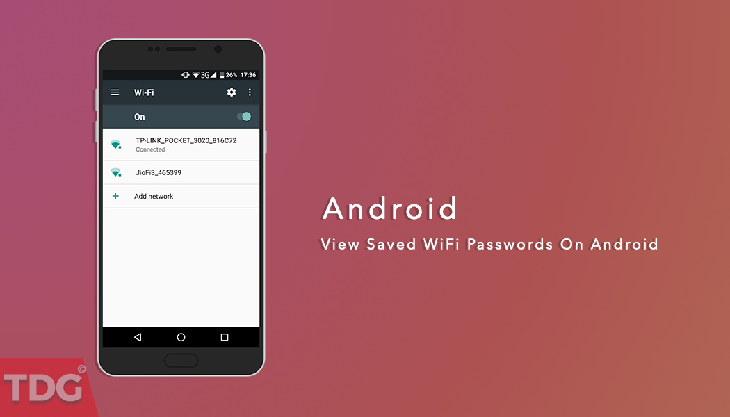 How To View Saved Wifi Passwords On Android 2017