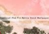 Download iPad Pro Retina Stock Wallpapers