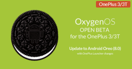 [Download] The Open Beta of Android Oreo is now available for the OnePlus 3 and 3T