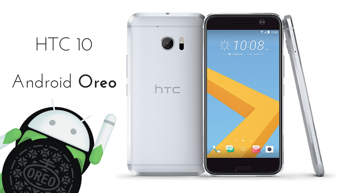 2 Android Oreo Update on Unlocked HTC 10