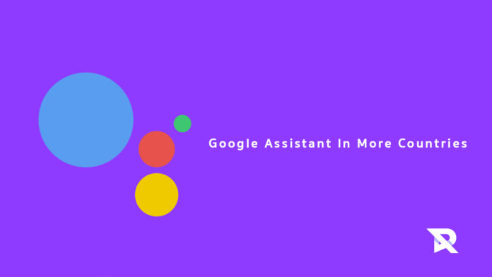 The Google Assistant will reach many more countries this year