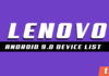 Official List of Lenovo Devices Getting Android 9.0 P Update