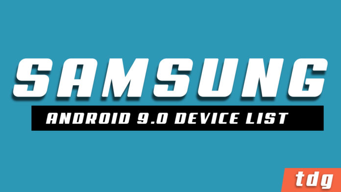 List of Samsung Devices Getting Android 9.0 P Update