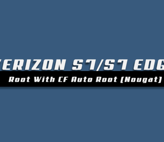 How To Root Verizon Galaxy S7/S7 Edge With CF Auto Root (Nougat)