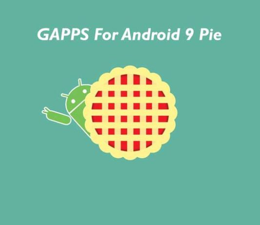 Download & Install GAPPS For Android 9 Pie [Pie GAPPS] [How To]