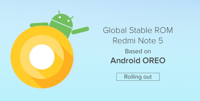 MIUI Global Stable ROM based on Android Oreo rolling out to Redmi