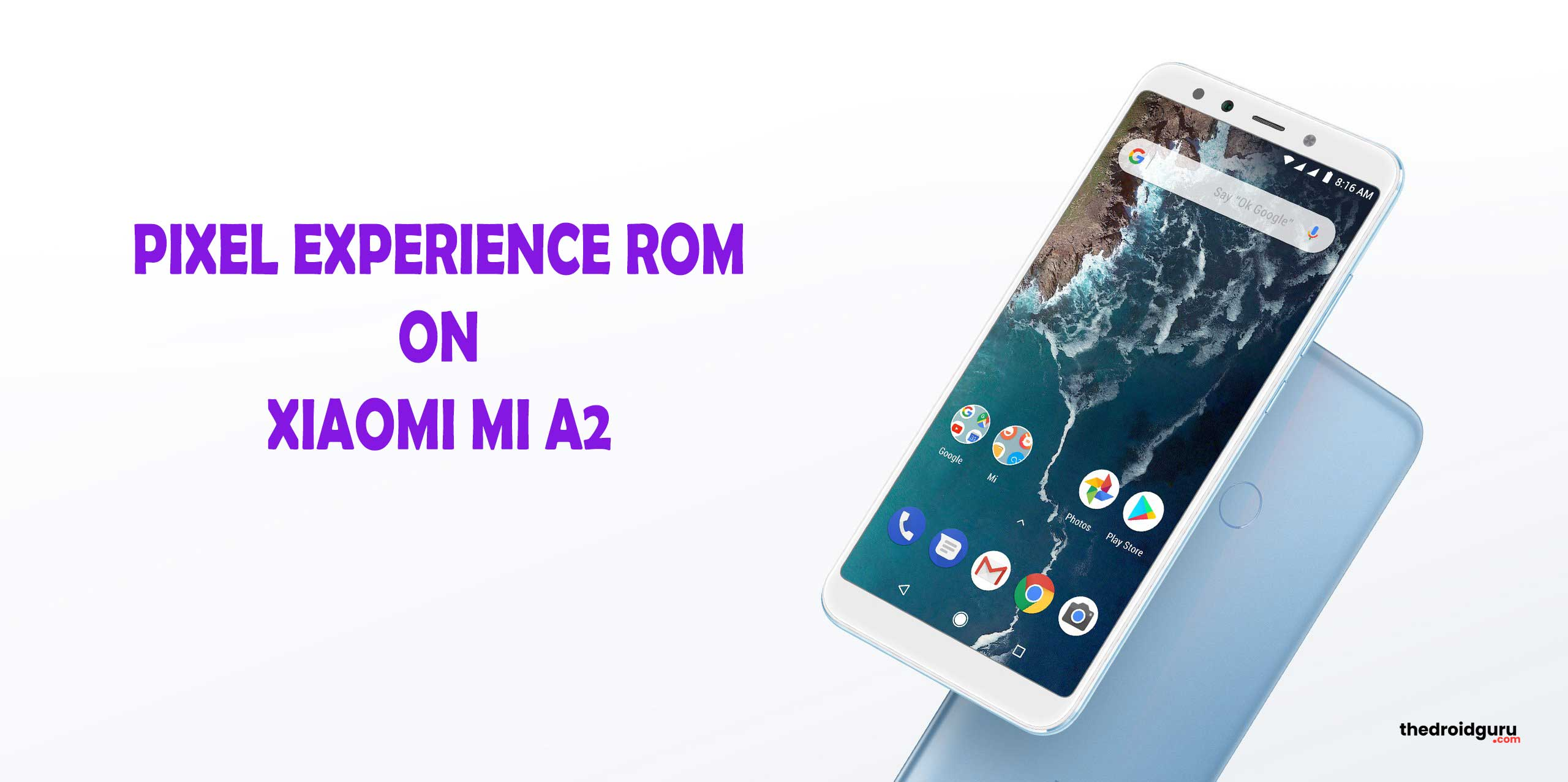Download and Install Pixel Experience ROM on Mi A2 based on Android
