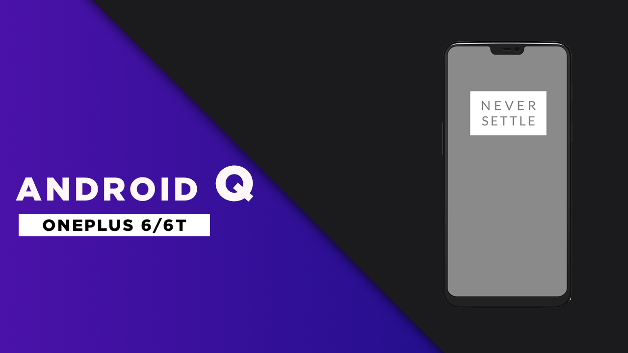 Android Q 10 ROM For Oneplus 6/Oneplus 6T