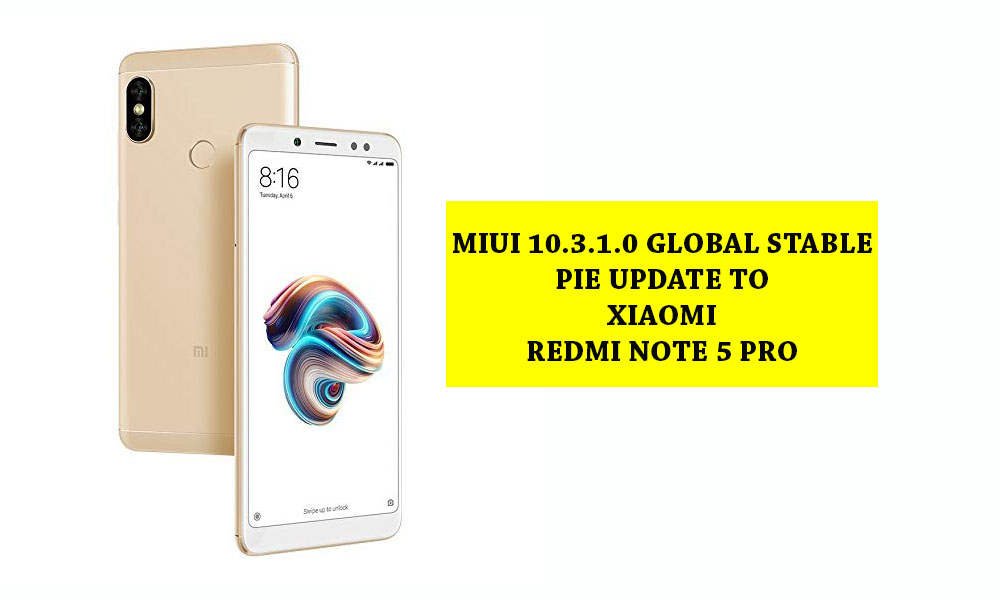 Madison : Miui 10 stable fastboot rom for redmi note 5 pro